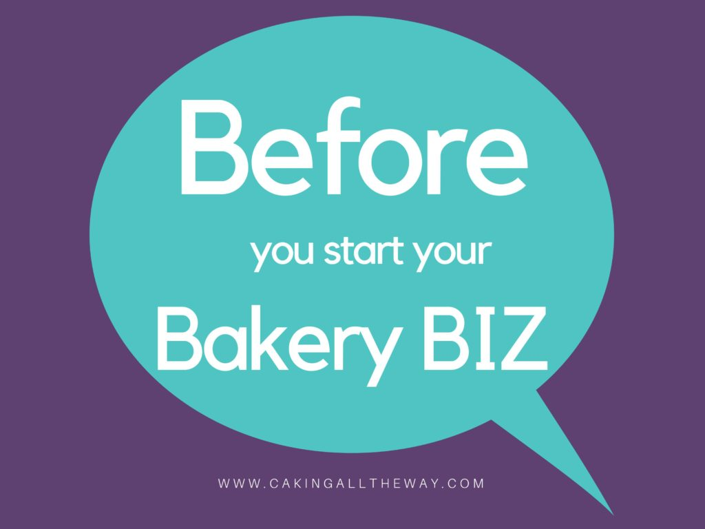 Before you start a bakery Business