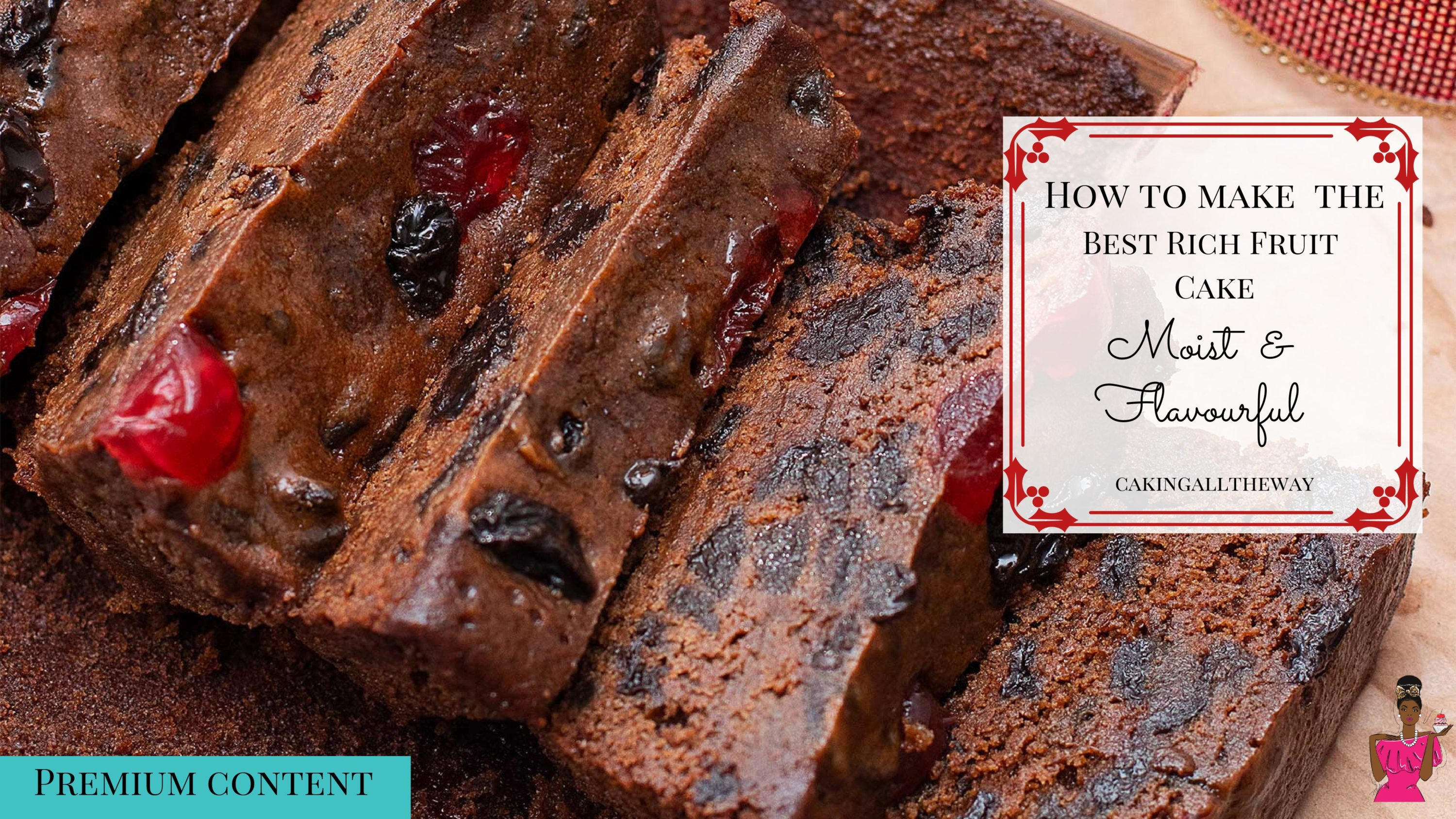The Best Rich Fruit Cake Recipe