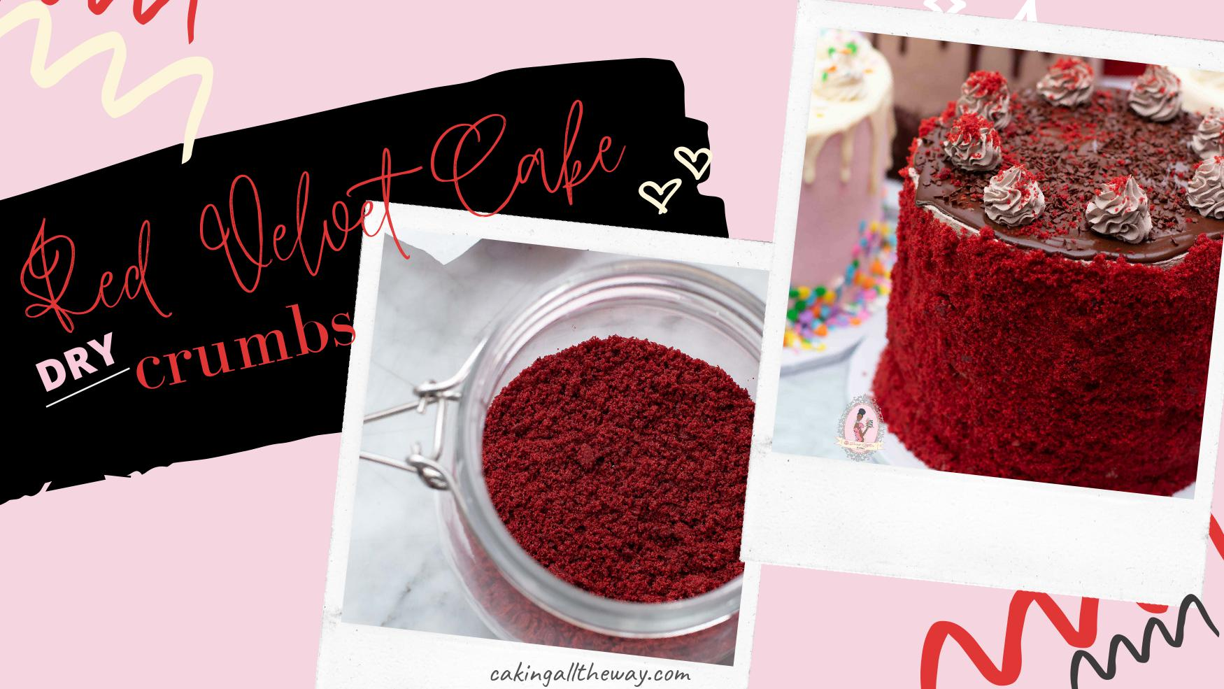 How to make Dry Red velvet Cake crumbs